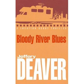 Bloody River Blues de Jeffery Deaver