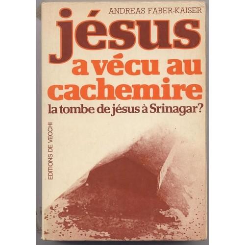 Jésus dans l'Ahamadisme Jesus-A-Vecu-Au-Cachemire-Livre-835542527_L