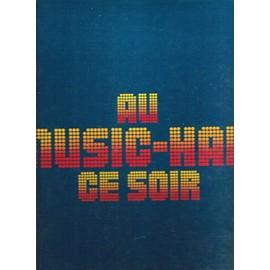 Au Music-Hall Ce Soir (Coffret 9 Lp 33t 108 Chansons) - Joe Dassin, Yves Montand, Lina Margy, Patrice Et Mario, Jean Lumi�re, Berthe Sylva, Barbara, Michel Fugain