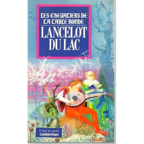 Les chevaliers de la table ronde tome 2 lancelot du lac - Les chevaliers de la table ronde livre ...
