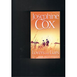 Lovers And Liars de jos�phine cox