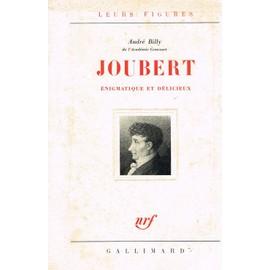 Joubert, �nigmatique Et D�licieux de Billy Andr�