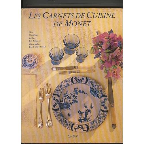Les carnets de cuisine de monet de claire joyes - Livre le jardin de monet ...