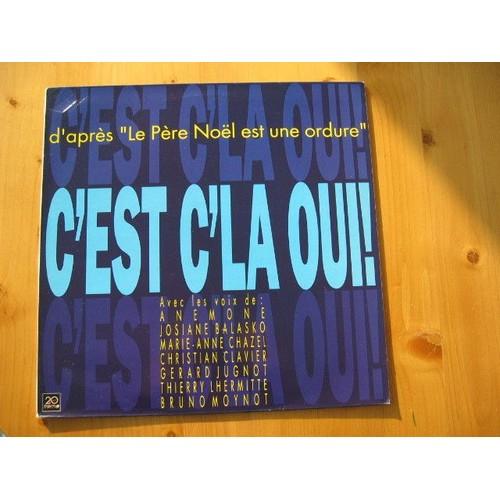 C 39 est cela oui le pere noel est une ordure maxi 45 tours - Oui oui pere noel ...