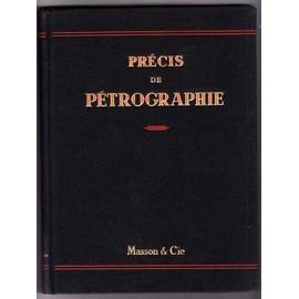 Precis De Petrographie - Roches S�dimentaires, M�tamorphiques Et �ruptives de jean. jung