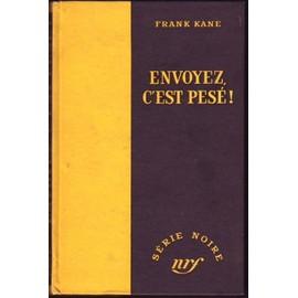 Envoyez C' Est Pes� de frank kane