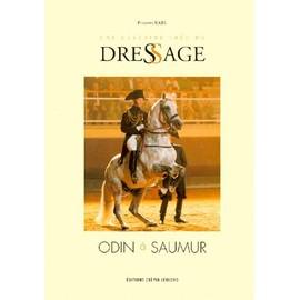 Une Certaine Idee Du Dressage - Odin � Saumur de Philippe Karl