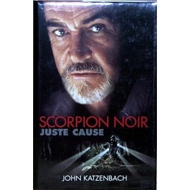 <b>Scorpion Noir</b> (Juste Cause) de john katzenbach - Katzenbach-John-Scorpion-Noir-Juste-Cause-Livre-390112160_ML