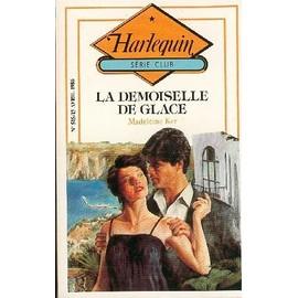 La Demoiselle De Glace de madeleine ker
