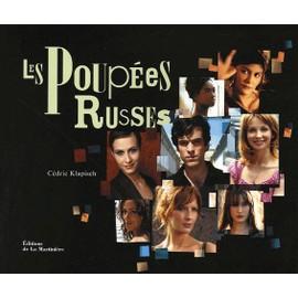 Les Poup�es Russes - Notes, Bouts, Fragments Et Bribes �parses de C�dric Klapisch