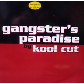 Gangster's Paradise - Kool Cut