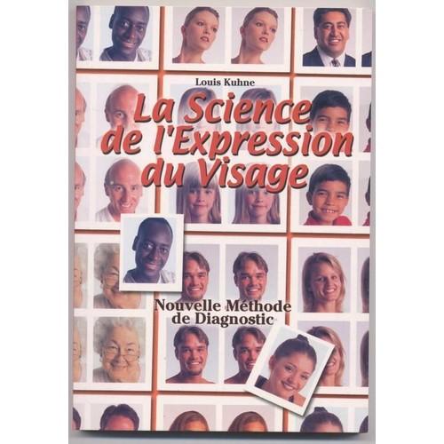 La Science De L'expression Du Visage - Ou La Nouvelle ...