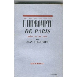 L' Impromptu De Paris - Pi�ce En Un Acte de Jean Giraudoux