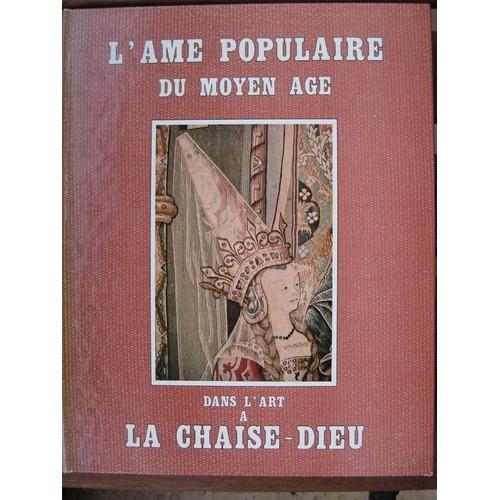 Lame Populaire Du Moyen Age Dans Lart A La Chaise Dieu
