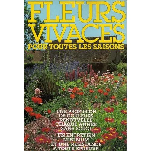 Fleurs vivaces pour toutes les saisons de l ami des jardins et de la maison - L ami des jardins et de la maison ...