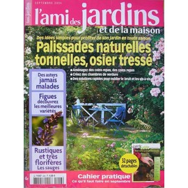 L 39 ami des jardins et de la maison n 926 palissades naturelles tonnelles osier tress - L ami des jardins et de la maison ...