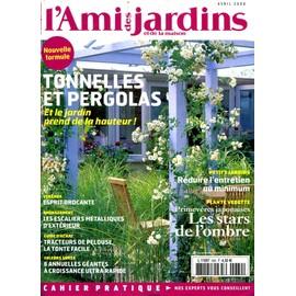L 39 ami des jardins et de la maison n 969 tonnelles et pergolas - L ami des jardins et de la maison ...