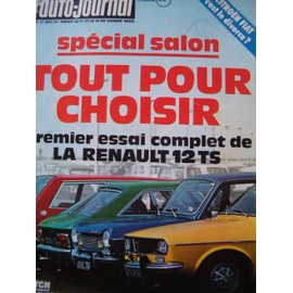 l 39 auto journal n 17 du 01 10 1972 special salon essai complet renault 12 ts n 17 special. Black Bedroom Furniture Sets. Home Design Ideas