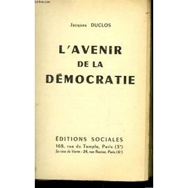 L'avenir De La Democratie de jacques duclos