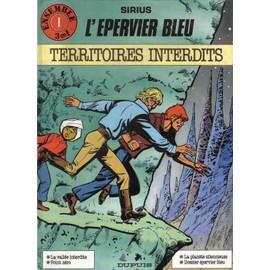 L'epervier Bleu, Territoires Interdits, La Vallee Interdite, Points Zero, La Planete Silencieuse, Le Dossier Epervier Bleu de SIRIUS