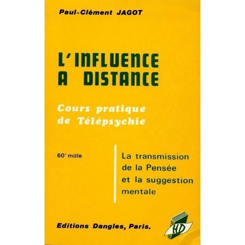 l 39 influence a distance cours pratique de t l psychie de jagot paul clement. Black Bedroom Furniture Sets. Home Design Ideas