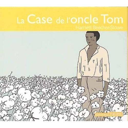 La case de l 39 oncle tom harriett beecher stowe cd album - Case de l oncle tom guirlande ...