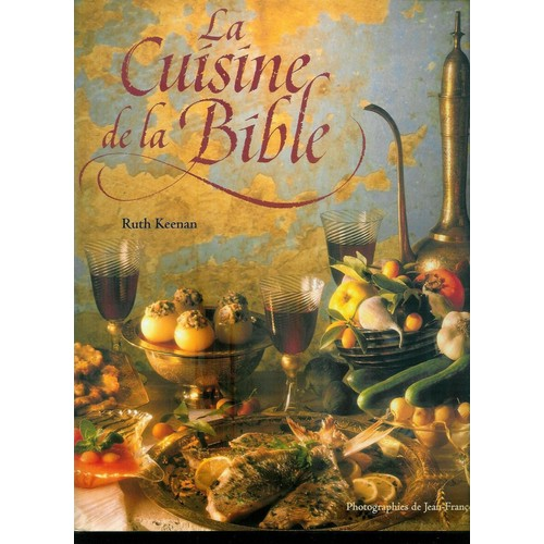 la cuisine de la bible de ruth keenan achat vente neuf
