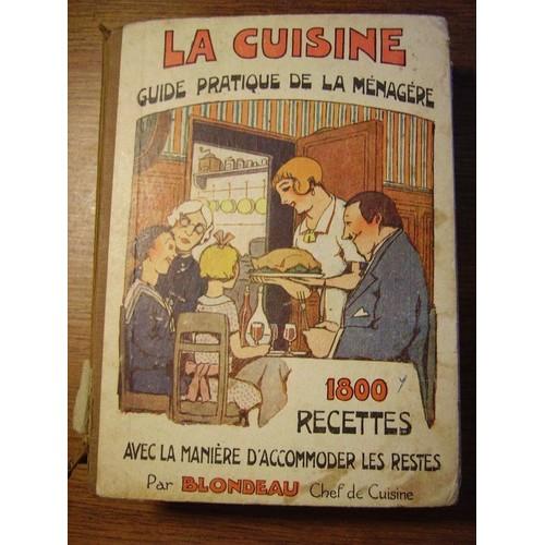 cuisine. guide pratique de la ménagère, 1800 recettes avec la