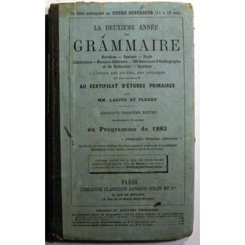 La Deuxième Année De Grammaire. Certificat D'études ...