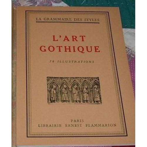 Foyer De L Art Gothique : Martin henry de la grammaire des styles l art gothique