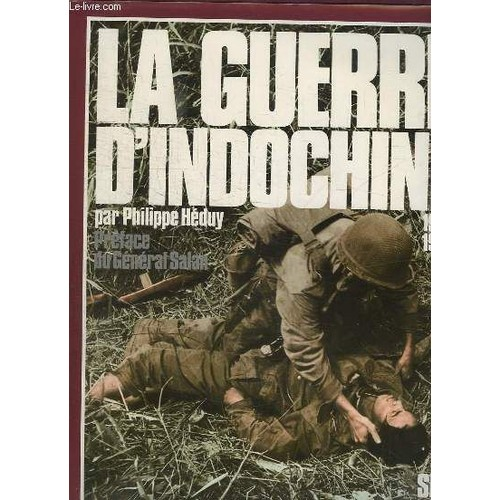 La Guerre d'Indochine 1945-1954