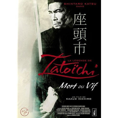 Mort Ou Vif: La Légende De Zatoichi : Mort Ou Vif