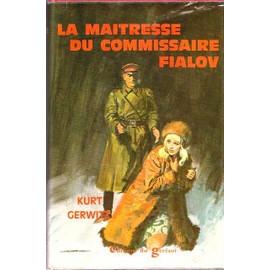 La Ma�tresse Du Commissaire Fialov de kurt gerwitz