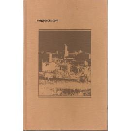 La M�moire Du Village. Souvenirs Recueillis Par Max Chaleil La M�moire Du Village. Souvenirs Recueillis Par Max Chaleil de l�once chaleil