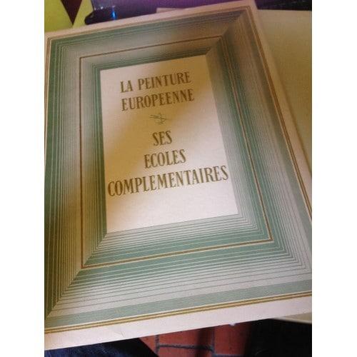71c69e8e6053 La-Peinture-Europeenne-Ses-Ecoles-Complementaires-Livre-1042311413 L.jpg
