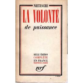 La Volonté De Puissance Tome 1 de Nietzsche