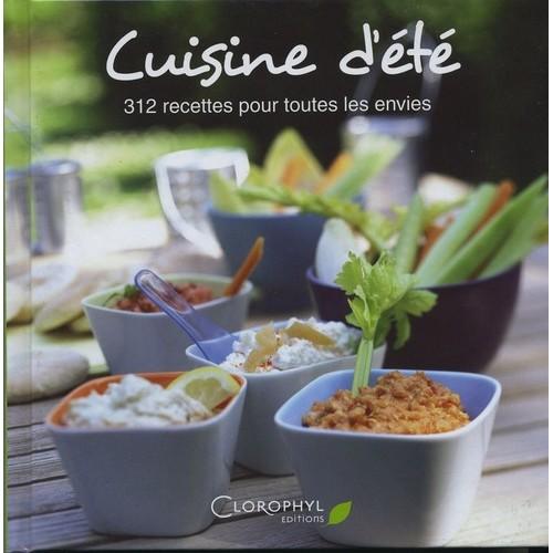 cuisine d ete 312 recettes