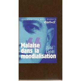 Malaise Dans La Mondialisation - Entretien Avec Philippe Petit de Zaki La�di