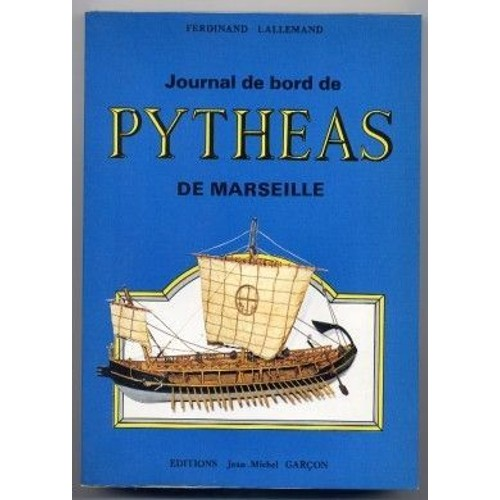 Journal de bord de pyth as de marseille de ferdinand lallemand - Le journal de marseille ...