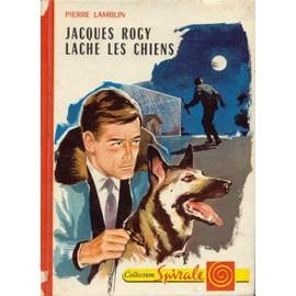 Jacques Rogy L�che Les Chiens de pierre lamblin