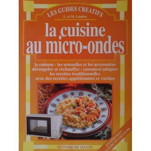 La cuisine au micro ondes de margherita landra neuf occasion - Cuisine au micro onde ...