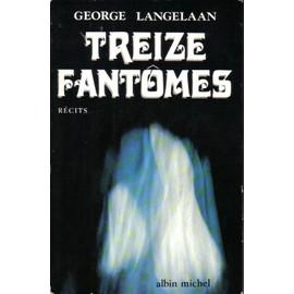 Treize Fantomes de george langelaan
