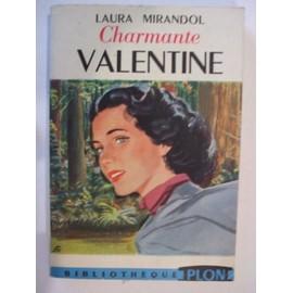 Charmante Valentine de laura mirandol