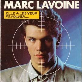 Lavoine-Marc-Elle-A-Les-Yeux-Revolver-J-veux-Faire-La-Paix-Avec-Toi-45-Tours-439813295_ML.jpg