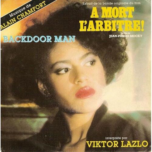 Chanson française-Playlist - Page 7 Lazlo-Viktor-A-Mort-L-arbitre-Backdoor-Man-Musique-Alain-Chamfort-45-Tours-354467736_L