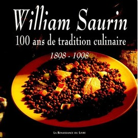 william saurin 100 ans de tradition culinaire 1898 1998 de martine le blan format broch. Black Bedroom Furniture Sets. Home Design Ideas