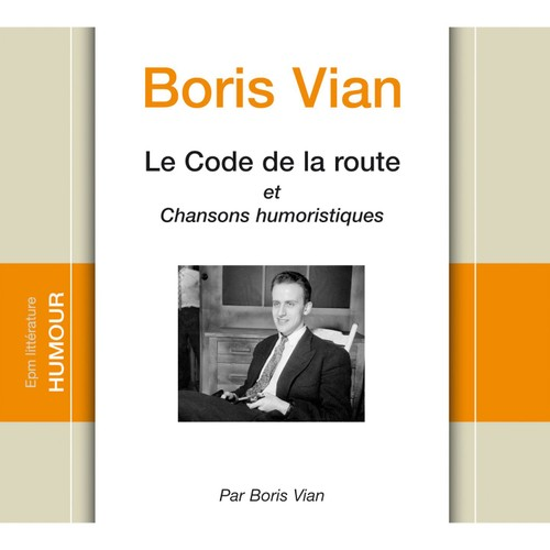 le code de la route et chansons humoristiques boris vian cd album. Black Bedroom Furniture Sets. Home Design Ideas