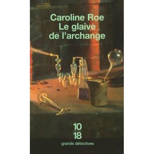 Le glaive de l'archange - Caroline Roe