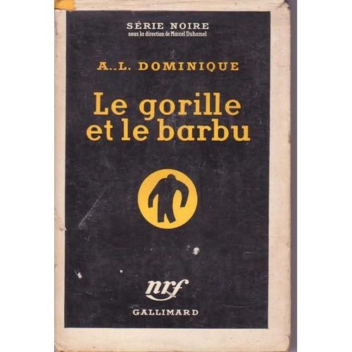 Le gorille et le barbu - A.L Dominique