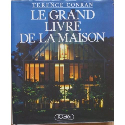 Le grand livre de la maison de terence conran neuf occasion for Le grand livre du minimalisme